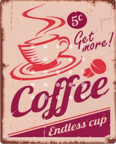 Coffee painting item Tin Sign Bar pub home Wall Decor Retro Metal Art Poster for beer bar painting Retro Cafe, Vintage Coffee Signs, Vintage Signs, Coffee Love, Coffee Art, Coffee Cups, Coffee Maker, Coffee Machine, Vintage Labels