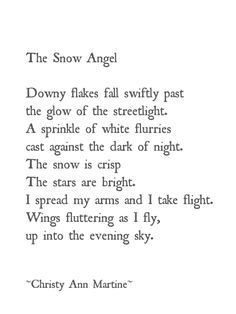 Winter Snow Poem Angel Wings Fly Up Into The Evening Sky   The Snow Angel ~  Poetry ~ Poem Quotes Sayings Imagery Writing   Christy Ann Martine