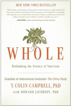 T. Colin Campbell 'Whole' co-author Howard Jacobson interview and book giveaway