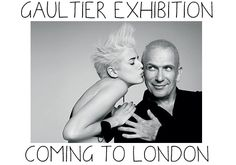 gaultier exhibition coming to london