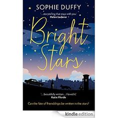 With Love for Books: Bright Stars by Sophie Duffy Bright Stars, Duffy, Great Books, Storytelling, Writing, Giveaways, Kindle, Movie Posters, Amazon