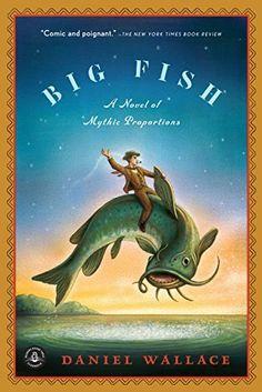 Big Fish: A Novel of Mythic Proportions by Daniel Wallace, http://www.amazon.com/dp/1616201649/ref=cm_sw_r_pi_dp_YkgTvb0D12S0W