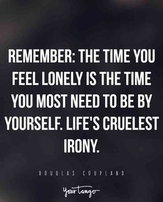Feeling lonely quotes, alone quotes, soul quotes, unique quotes, meaningful Quotes Dream, Life Quotes Love, Soul Quotes, Quotes To Live By, Quote Life, Deep Quotes, Quotes Quotes, Robert Kiyosaki, Napoleon Hill