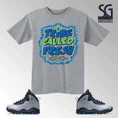 a2022c253c6d16 a-tribe-called-fresh-t-shirt-to-match-jordan-10-rio-4.gif (1000×1000)