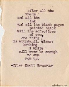 Typewriter Series #153 by Tyler Knott Gregson by Valentine56
