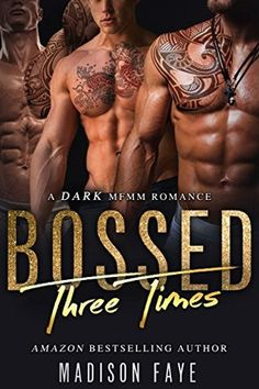 Bossed Three Times by Madison Faye Bossed Three Times is a hot, steamy read involving a MFMM menage romance with three utterl. Teen Fantasy Books, Teen Romance Books, Paranormal Romance Books, Romance Novels, Free Books, Good Books, My Books, Enough Book, Books To Read Online
