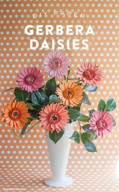 DIY Gerbera Daisy paper flower....free tutorial and template for making these beautiful paper flowers!