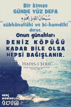 Hadis-i Şerif Subhanallahi ve bihamdihi Hadith, Islamic Quotes, Allah, Reiki, Einstein, Pray, Religion, Words, Knowledge