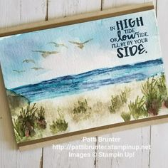 Stampin' Up! High tide stamp set, watercoloring, card of encouragement Watercolor Birthday Cards, Watercolor Cards, High Tide Stampin Up, Screen Cards, Birthday Cards For Men, Male Birthday, Nautical Cards, Beach Cards, Stamping Up Cards