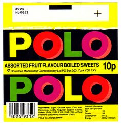 Rowntree's Fruit Polos    Used to give a packet of these (and the mint ones) to all 3 lollipop men, every Christmas, who helped me cross the road safely the whole year :)
