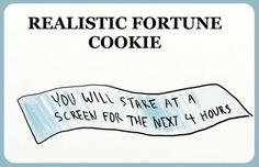 Realistic fortune cookie…