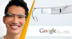 GOOGLE GLASS - Augmented Reality, Wearable Technology and Computer