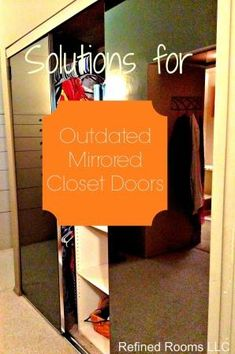Marvelous Solutions For Outdated Mirrored Closet Doors