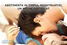 Unul dintre cele mai frumoase lucruri intr-un cuplu este reprezentat de consumarea actului sexual.  http://www.i-medic.ro/sexologie/actul-sexual-tehnici-sexuale/abstinenta-timpul-menstruatiei-un-mit-nejustificat