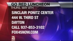 Go Red Luncheon this Thursday ... http://www.abc22now.com/shared/news/features/morning/stories/wkef_vid_446.shtml
