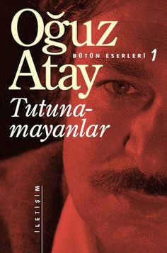 "READ BOOK ""Tutunamayanlar by Oğuz Atay"" authors epub no registration djvu pocket spanish store sale People Magazine, Got Books, Books To Read, Non Fiction, Book Writer, Romance, Best Selling Books, Book Of Life, Book Recommendations"