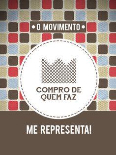 Compartilhe se o Movimento Compro De Quem Faz também te representa! www.comprodequemfaz.com.br