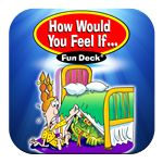 How Would You Feel If ... - IOS App