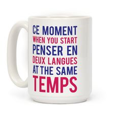 Ce Moment When #french #francais #coffeemug #frenchclass #mugs