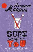 Sure of You - Tales of the city 6  by Armistead Maupin
