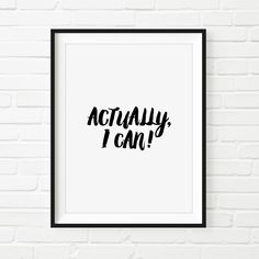 Actually I Can // Everyday Mantra