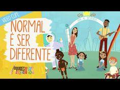 Normal É Ser Diferente - Grandes Pequeninos - YouTube meu trabalho