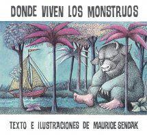 Título: Donde viven los monstruos  Autor: Maurice Sendak  Contenidos: Mal comportamiento, miedo a los monstruos, los transportes (el barco), el valor.  Hay una película basada en este libro.