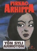 Arhippa: Yön syli armoton Books, Movie Posters, Movies, Art, Art Background, Libros, Films, Book, Film Poster
