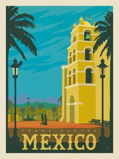 Mexico: Todos Santos - After the smashing success of our Art & Soul of America collections, we decided to create classic travel prints featuring our favorite cities around the world. These are perfect for decorating with a sense of wanderlust and globe-trotting adventure.