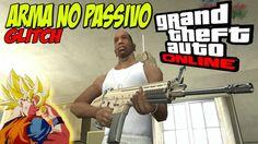 NOVO TRUQUE - GTA V - COMO SACAR ARMA NO PASSIVO 100% QUALQUER SESSÃO - ...