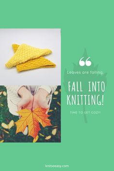 Fall breeze. Autumn leaves. Perfect time to knit a Knit So Easy quick & easy pattern. Knitted Hats Kids, Knitted Baby Blankets, Kids Hats, Fall Knitting Patterns, Baby Knitting, Banner Elk, Getting Cozy, Step By Step Instructions, Hand Towels