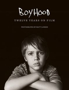 """Cover of """"Boyhood,"""" a new book of photographs that document the making of Richard Linklater's film."""