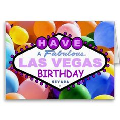 Have A Fabulous Las Vegas Birthday Balloons Card Cards
