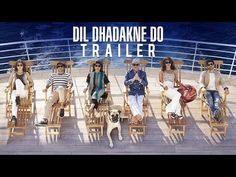 Official Trailer of Dil Dhadakne Do. The story written by Zoya Akhtar & Reema Kagti tells us the story of the dysfunctional Mehra family who plan to reconnect with each other on a cruise. Movie releases on June 5th, 2015.