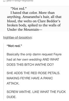 No thanks Ianthe bc without you Feyre wouldn't have freaked out and would have ended up not being saved by Rhys and therefore would have ended up marrying Tam the Tool