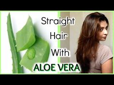 Straight Hair with Aloe Vera, Aloe Vera Natural Hair Benefits Straightening, Aloe Vera DIY Homemade Hair Straightening Gel, Aloe Vera Heat Protectant