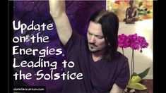 Update on the Energies Leading to the Solstice ∞The Arcturian Council, Channeled by Daniel Scranton ————————————————————— My interview on Beyond the Ordin. Collective Consciousness, Progress Report, Road Rage, Spiritual Quotes, Cool Things To Make, Live Life, New Books, Portal, Channel