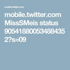 mobile.twitter.com MissSMeis status 905418800534884352?s=09