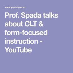 Prof. Spada talks about CLT & form-focused instruction - YouTube