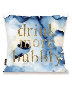 Look what I found on #zulily! Blue Waters 'More Bubbly' Throw Pillow #zulilyfinds