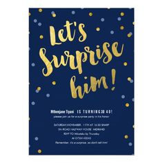 Gold Lettering Surprise Party Invitations For Him 40th Birthday Parties 90th 30th