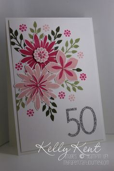 Flower Patch 50th birthday card.  Design by Craftin' Caly.  Kelly Kent - mypapercraftjourney.com.
