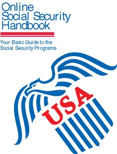 Social Security Handbook:  Your Basic Guide to the Social Security Programs