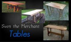 Sven the Merchant - Tables https://sites.google.com/site/sventhemerchant/Home/tables