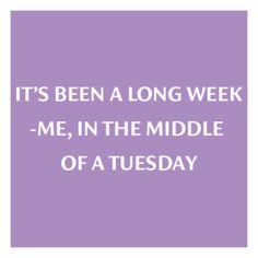 ��T U E S D A Y��  Tuesdays... also called second Monday. ���� #brandmrkt #tuesday #tuesdays #monday #hope #instadaily #instagood #instafashion #inspiration #quotes #quotestoliveby #inspo #instamood #mood #instaday #fun #funnymemes #funnyquotes #funnypics #love http://quotags.net/ipost/1500648321219818004/?code=BTTX7KHF_IU