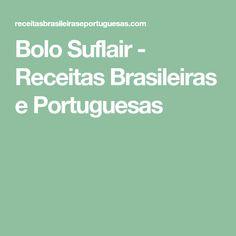 Bolo Suflair - Receitas Brasileiras e Portuguesas