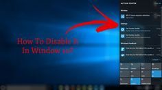 How To Disable Action Center In Windows 10?