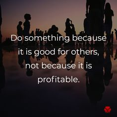 Marketing Tip Of The Day:  Do something because it is good for others; not because it is profitable.   #marketingtips #businesssuccess #businesscare #businesstips #marketing #business #quotes #lionheartdevs #lionheartdevelopment Business Quotes, Business Tips, Online Marketing, Something To Do, Lion, Content, Heart, Leo, Lions