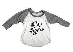 Shits Giggles Funny Baby Raglan Tee Toddler by PlayDateApparel