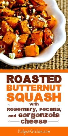 Roasted Butternut Squash with Rosemary, Pecans, and Gorgonzola Cheese is an amazing winter side dish; butternut squash fans will swoon over this one! Gluten Free Lasagna, Gluten Free Meal Plan, Gluten Free Recipes, Blueberry Cookies, Gorgonzola Cheese, Roasted Butternut Squash, Vegetable Recipes, Veggie Dishes, My Favorite Food